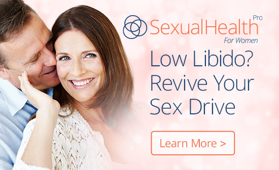 SexualHealthPro For Women - Low Libido? Revive Your Sex Drive